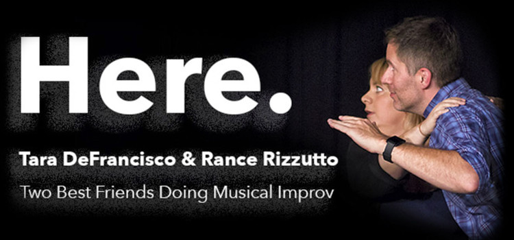 HERE, The Improvised Musical Play